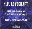 The Dreams in the Witch House & The Lurking Fear - Book
