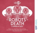 The Robots of Death : Alternative Doctor Who DVD Commentaries - Book