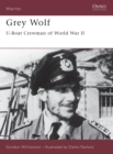 Grey Wolf : U-Boat Crewman of World War II - eBook