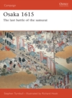 Osaka 1615 : The last battle of the samurai - eBook
