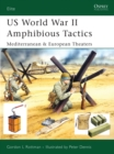 US World War II Amphibious Tactics : Mediterranean & European Theaters - eBook