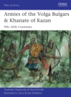 Armies of the Volga Bulgars & Khanate of Kazan : 9th-16th centuries - Book