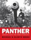 Panther : Germany s quest for combat dominance - eBook