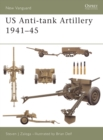 US Anti-tank Artillery 1941 45 - eBook
