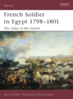 French Soldier in Egypt 1798 1801 : The Army of the Orient - eBook