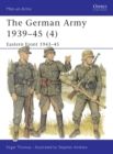 The German Army 1939 45 (4) : Eastern Front 1943 45 - eBook