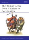 The Roman Army from Hadrian to Constantine - eBook