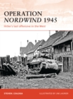 Operation Nordwind 1945 : Hitler s last offensive in the West - eBook