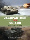 Jagdpanther vs SU-100 : Eastern Front 1945 - eBook