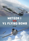 Meteor I vs V1 Flying Bomb : 1944 - eBook