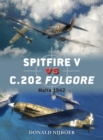 Spitfire V vs C.202 Folgore : Malta 1942 - eBook