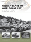 French Tanks of World War II (2) : Cavalry Tanks and AFVs - Book