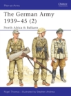 The German Army 1939 45 (2) : North Africa & Balkans - eBook
