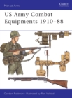 US Army Combat Equipments 1910 88 - eBook
