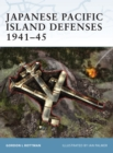 Japanese Pacific Island Defenses 1941 45 - eBook