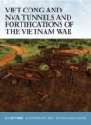 Viet Cong and NVA Tunnels and Fortifications of the Vietnam War - eBook