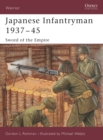 Japanese Infantryman 1937 45 : Sword of the Empire - eBook