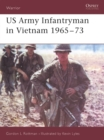 US Army Infantryman in Vietnam 1965 73 - eBook