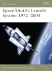 Space Shuttle Launch System 1972 2004 - eBook