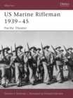 US Marine Rifleman 1939 45 : Pacific Theater - eBook
