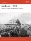Inch'on 1950 : The last great amphibious assault - eBook
