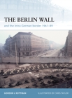 The Berlin Wall and the Intra-German Border 1961-89 - eBook