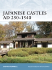 Japanese Castles AD 250 1540 - eBook