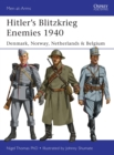 Hitler s Blitzkrieg Enemies 1940 : Denmark, Norway, Netherlands & Belgium - eBook