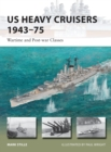 US Heavy Cruisers 1943-75 : Wartime and Post-war Classes - Book
