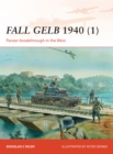 Fall Gelb 1940 1 : Panzer breakthrough in the West - Book