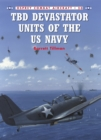 TBD Devastator Units of the US Navy - eBook