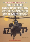 AH-64 Apache Units of Operations Enduring Freedom & Iraqi Freedom - eBook