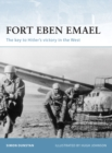 Fort Eben Emael : The key to Hitler s victory in the West - eBook