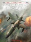 F-105 Thunderchief Units of the Vietnam War - eBook