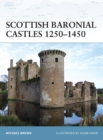 Scottish Baronial Castles 1250 1450 - eBook