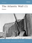 The Atlantic Wall (1) : France - eBook