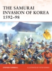 The Samurai Invasion of Korea 1592 98 - eBook