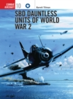 SBD Dauntless Units of World War 2 - eBook