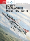 US Navy F-4 Phantom II MiG Killers 1972 73 - eBook