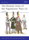 The Russian Army of the Napoleonic Wars (2) : Cavalry - eBook