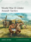 World War II Glider Assault Tactics - eBook