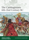 The Carthaginians 6th 2nd Century BC - eBook