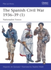 The Spanish Civil War 1936-39 (1) : Nationalist Forces - Book