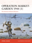 Operation Market-Garden 1944 (1) : The American Airborne Missions - eBook