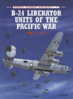 B-24 Liberator Units of the Pacific War - eBook