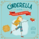 Cinderella and the Incredible Techno-Slippers - Book