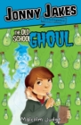 Jonny Jakes Investigates the Old School Ghoul - Book