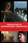 The Nazi Past in Contemporary German Film : Viewing Experiences of Intimacy and Immersion - eBook