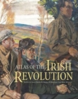 Atlas of the Irish Revolution - Book