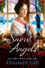 Snow Angels : A cosy winter saga, perfect for fireside reading - eBook